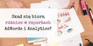 Rozbieżności w raportach AdWords i Analytics