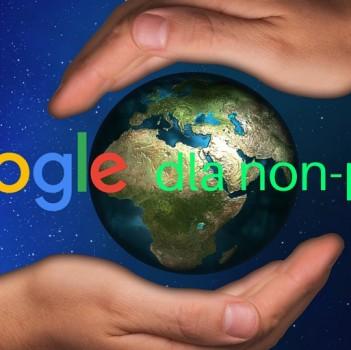 Google Grants dla organizacji non-profit
