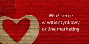 Online marketing na walentynki