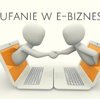 8 zasad jak wzbudzić zaufanie w e-biznesie