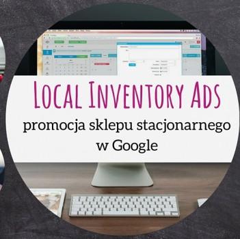 Kampanie Local Inventory Ads