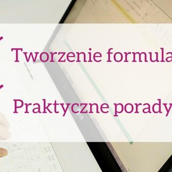 Praktyczne porady, jak tworzyć formularze