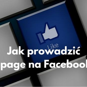 Prowadzenie fanpage'a na Facebooku